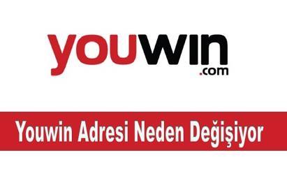 Youwin Adresi Neden Değişiyor
