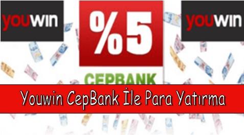 Youwin CepBank İle Para Yatırma